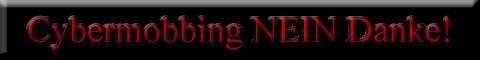 Gothic Forum Gothic Portal Weltenfinsternis - Cybermobbing NEIN Danke